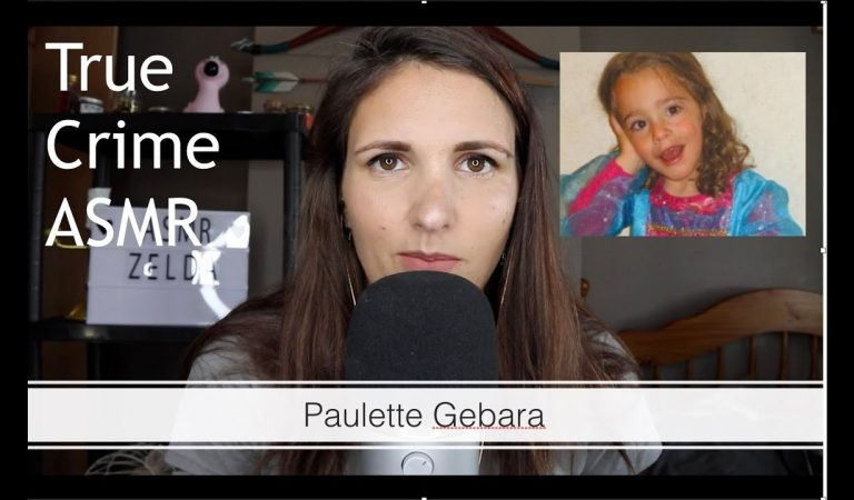 True Crime ASMR – Paulette Gebara (whispered)