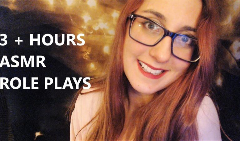 3+ Hours of ASMR Role Plays