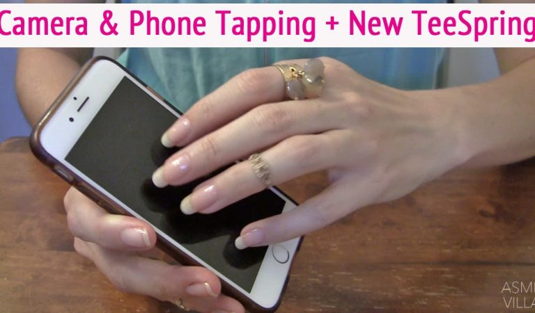 ASMR * Camera & Phone Tapping * New TeeSpring Items * Scratching * Fast Tapping * ASMRVilla