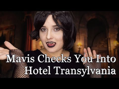 Mavis Checks You Into Hotel Transylvania ♥ [ASMR RP]