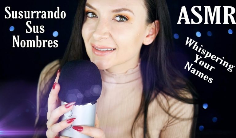 Susurrando sus nombres/Whispering your names *ASMR