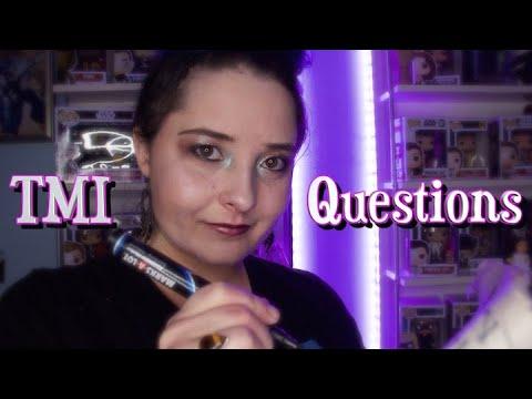 Asking You TMI Questions Survey [RP ASMR]
