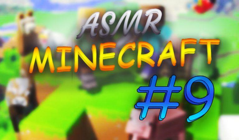 ⛏ ASMR français gaming Minecraft #9 ⛏