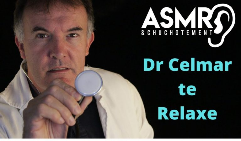 Dr Celmar te relaxe  – ASMR Roleplay