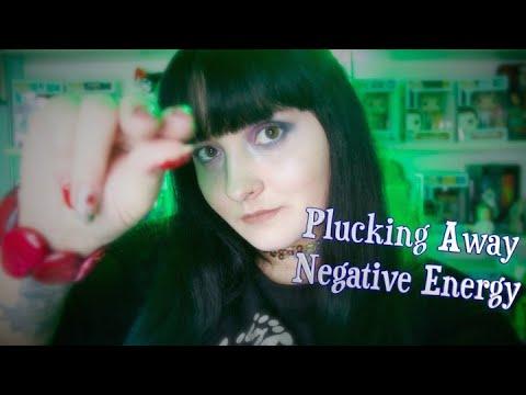 Plucking Away Negative Energy [Soft Spoken] ASMR RP