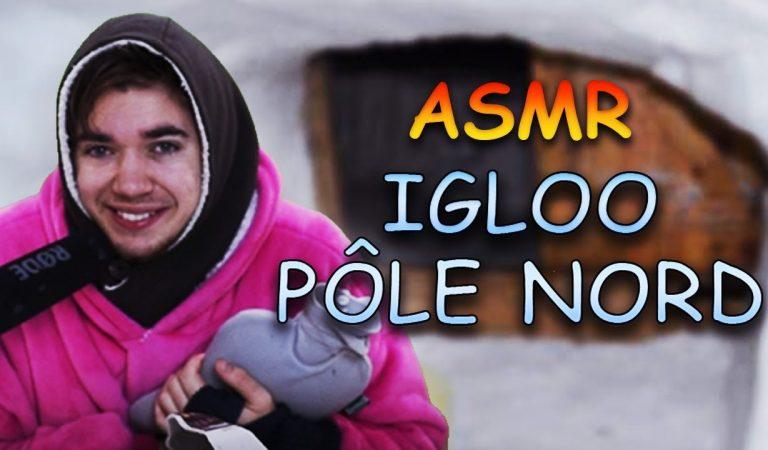 ASMR français : Dans un IGLOO au Pôle Nord ! Chuchotement bruit bouche
