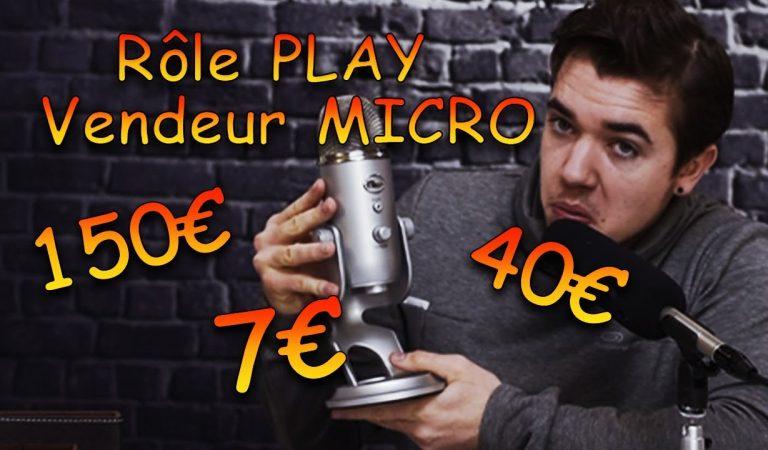 Asmr français : Vendeur de Micro 7€ à 150€ ! 🔈🔉🔊