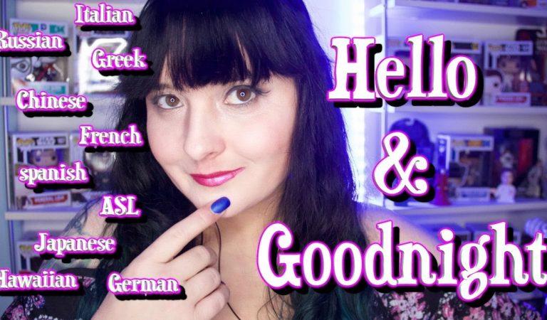 Hello & Goodnight to you || ASMR || 11 Languages || Cheek Kiss