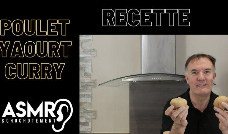 recette poulet au curry et au yahourt – ASMR