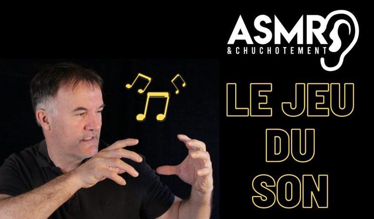 Le jeu du son ASMR