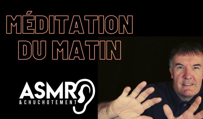 Méditation du matin ASMR