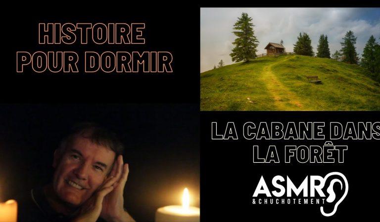 La cabane dans la forêt  – histoire pour dormir ASMR